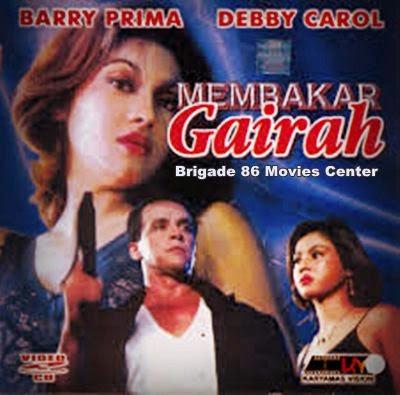 Brigade 86 Movies Center - Membakar Gairah (1996)