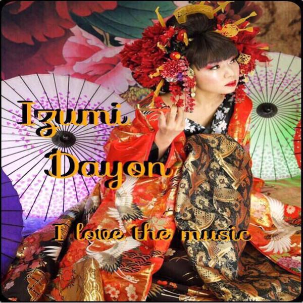 [Single] Izumi Dayon – I love the music (2016.04.28/MP3/RAR)