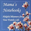 Gathering My Roses: Mama's Notebooks -- Review and Giveaway, Two Winners, Ends 1/18/14