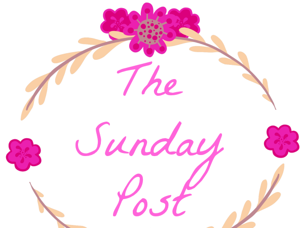 The Sunday Post #57 - 21st August 2016