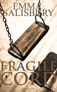 Fragile Cord - a psychological thriller by Emma Salisbury