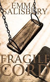 Fragile Cord - a psychological thriller by Emma Salisbury