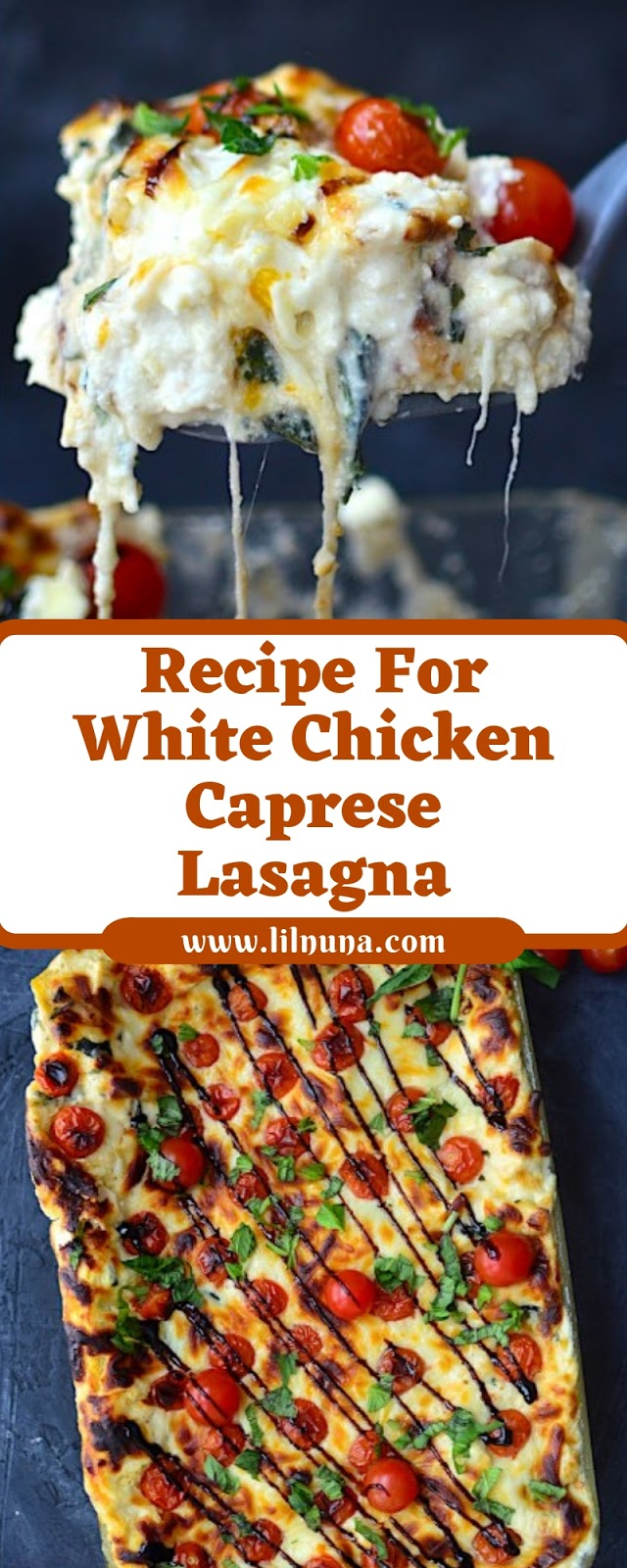Recipe For White Chicken Caprese Lasagna