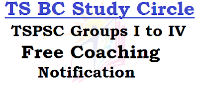 TS BC Study Circles,TSPSC Groups,Free Coaching