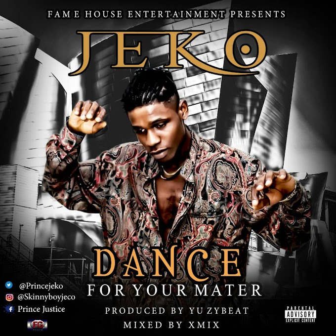Music: Jeko - Dance For Your Matter (Prod. By @YuzyBeat) @Princejeko.