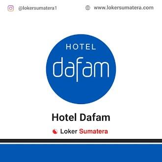 Lowongan Kerja Pekanbaru: Hotel Dafam Juni 2021