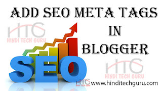 Add SEO Meta Tags in Blogger