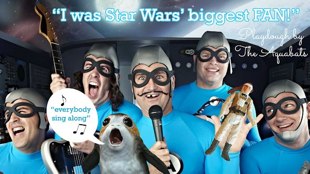 I was Star Wars' biggest FAN - Playdough by the Aquabats