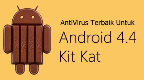 Antivirus Terbaik untuk Android KitKat Wajib Download Baca! 5 Antivirus Terbaik untuk Android KitKat Wajib Download