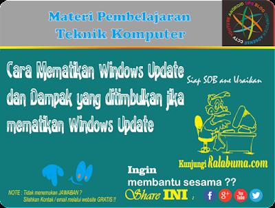 Cara Menonaktifkan dan Mematikan Windows Update