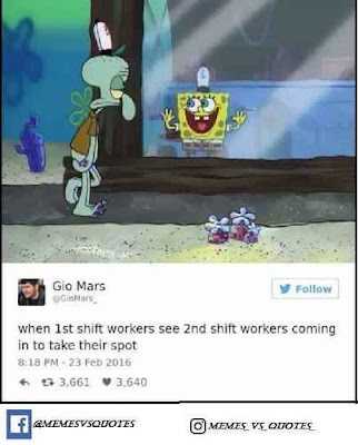 funny shift worker memes