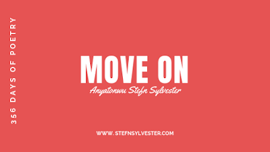 Move On | Stefn Sylvester Anyatonwu