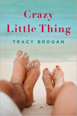 Crazy Little Thing by Tracy Brogan book cover