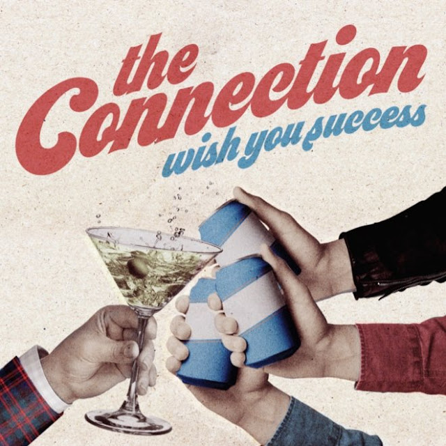 THE CONNECTION - Wish you success 1
