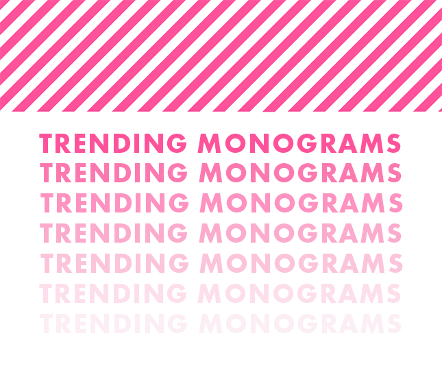 trending monograms from marleylilly.com