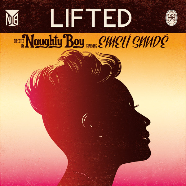 Naughty Boy - Lifted (feat. Emeli Sandé) - Single Cover