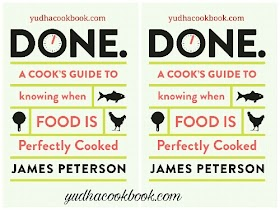 DONE. A COOK'S GUIDE TO KNOWING WHEN FOOD IS PERFECTLY COOKED