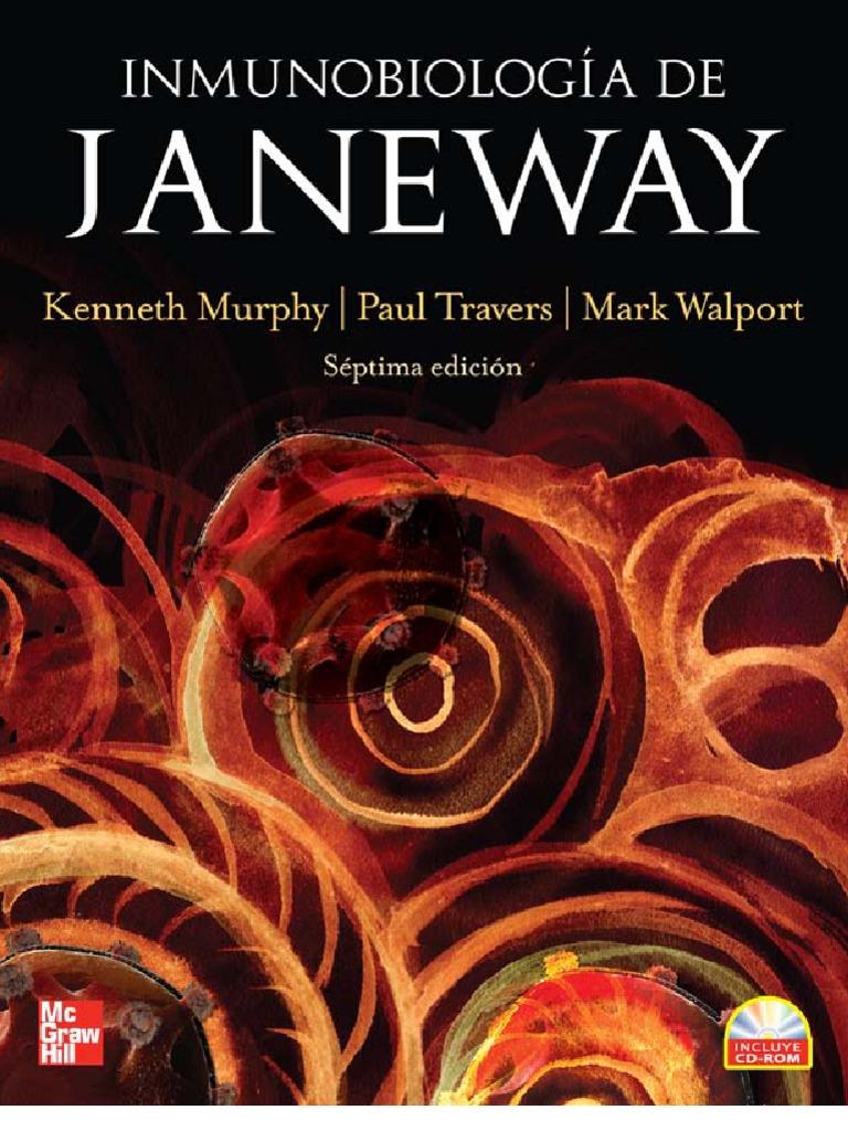 Inmunobiologia de Janeway, 7ma Edición – Kenneth Murphy, Paul Travers y Mark Walport