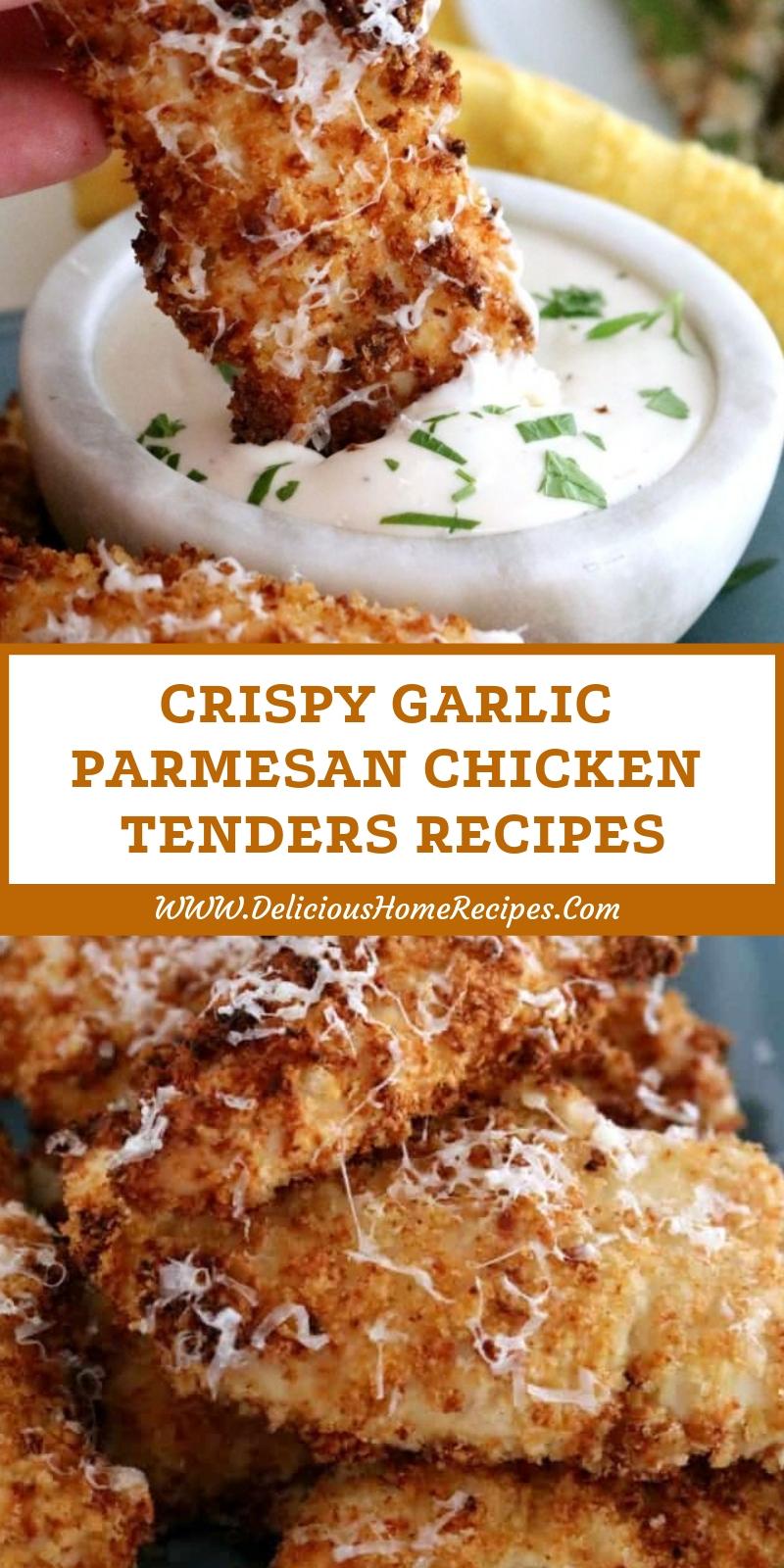 Crispy Garlic Parmesan Chicken Tenders Recipes