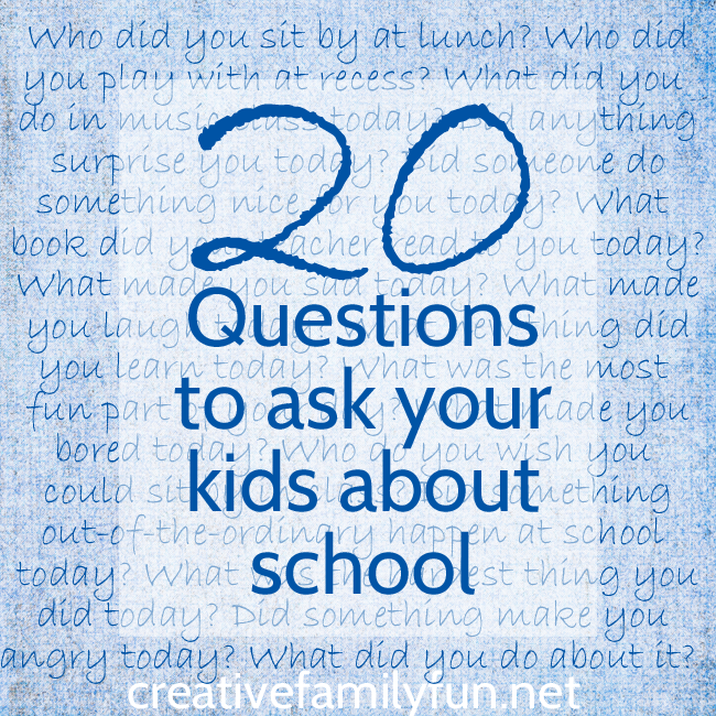 20 Questions to Ask Your Kids About School