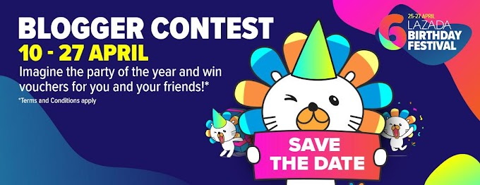 Lazada Birthday Blogger Contest: Win Vouchers for You and Your Friends!
