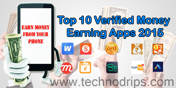 Top 10 Verified Money Earning Apps 2015