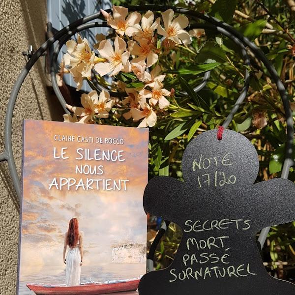 Le silence nous appartient de Claire Casti de Rocco