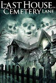 The Last House on Cemetery Lane (2015)