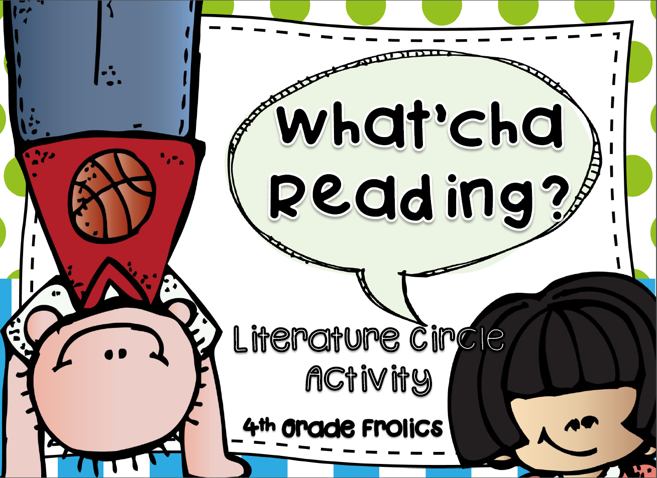 http://www.teacherspayteachers.com/Product/Whatcha-Reading-Literature-Circle-Activity-1223536