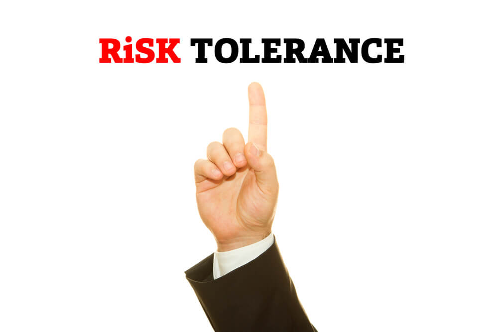 How Much Risk Can You Tolerate?