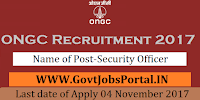 Oil and Natural Gas Corporation Limited Recruitment 2017– Security Officer