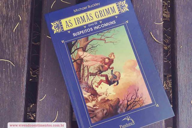 As Irmãs Grimm Suspeitos Incomuns, Livro 2, Michael Buckley