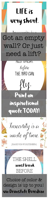 Inspirational, motivational, encouraging quotes, a free gift for you!  Wall art for your gallery or your fridge... typographical word-art and colorful backgrounds too!  Fashion quote - life is very short, insecurity is a waste of time from diane von furstenberg - alfred tennyson poetry quote- shell must break before the bird can fly - Plus the #FridayFrivolity link-up blog party