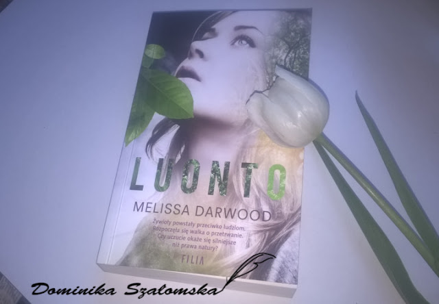 """#161 [PRZEDPREMIEROWO] Recenzja książki """"Luonto"""" Melissy Darwood"""