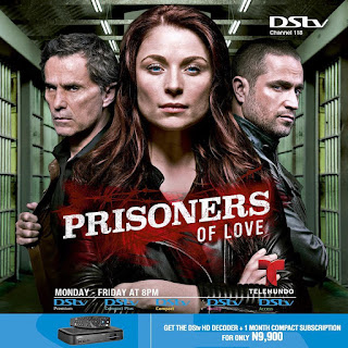 A Gripping & Brand New Series 'Prisoners of Love' on DStv
