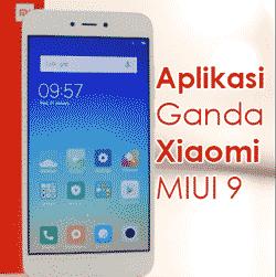 Cara Menggandakan Aplikasi di Xiaomi Redmi Note 5 Prime