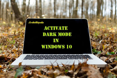 how to activate dark themes windows 10