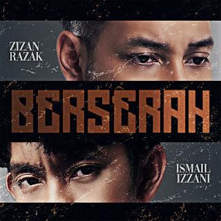 Zizan Razak feat. Ismail Izzani - Berserah MP3