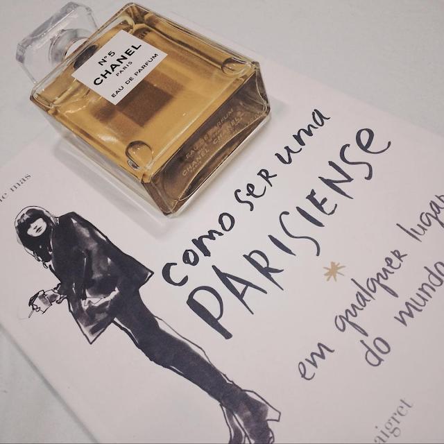 Como ser Parisiense em qualquer lugar do mundo Chanel nº5