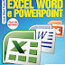 Revista Dicas de Informática - EDIÇÃO 05: Excel, Word e PowerPoint