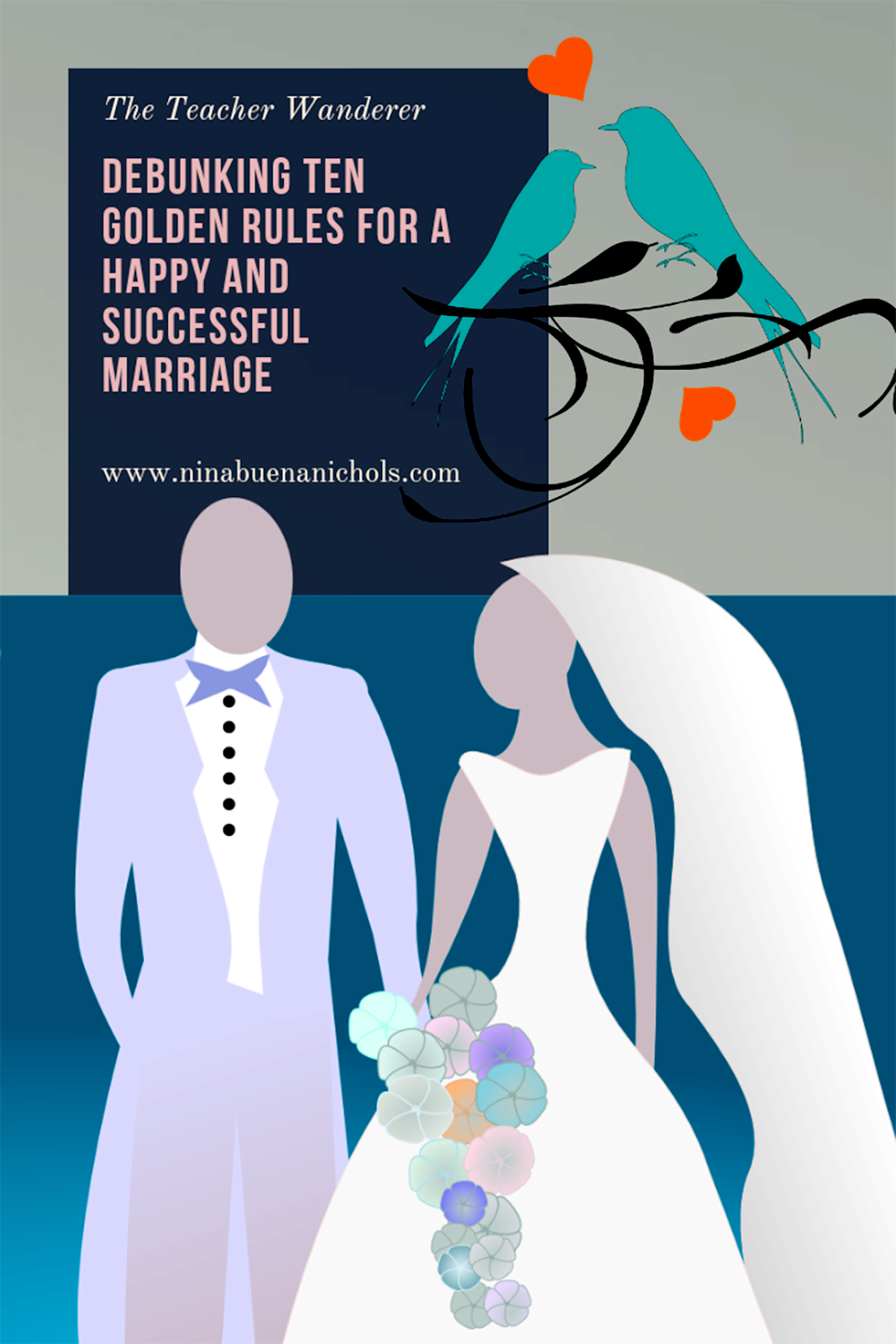Ten Rules for a happy marriage