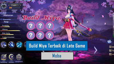 build miya tersakit di late game