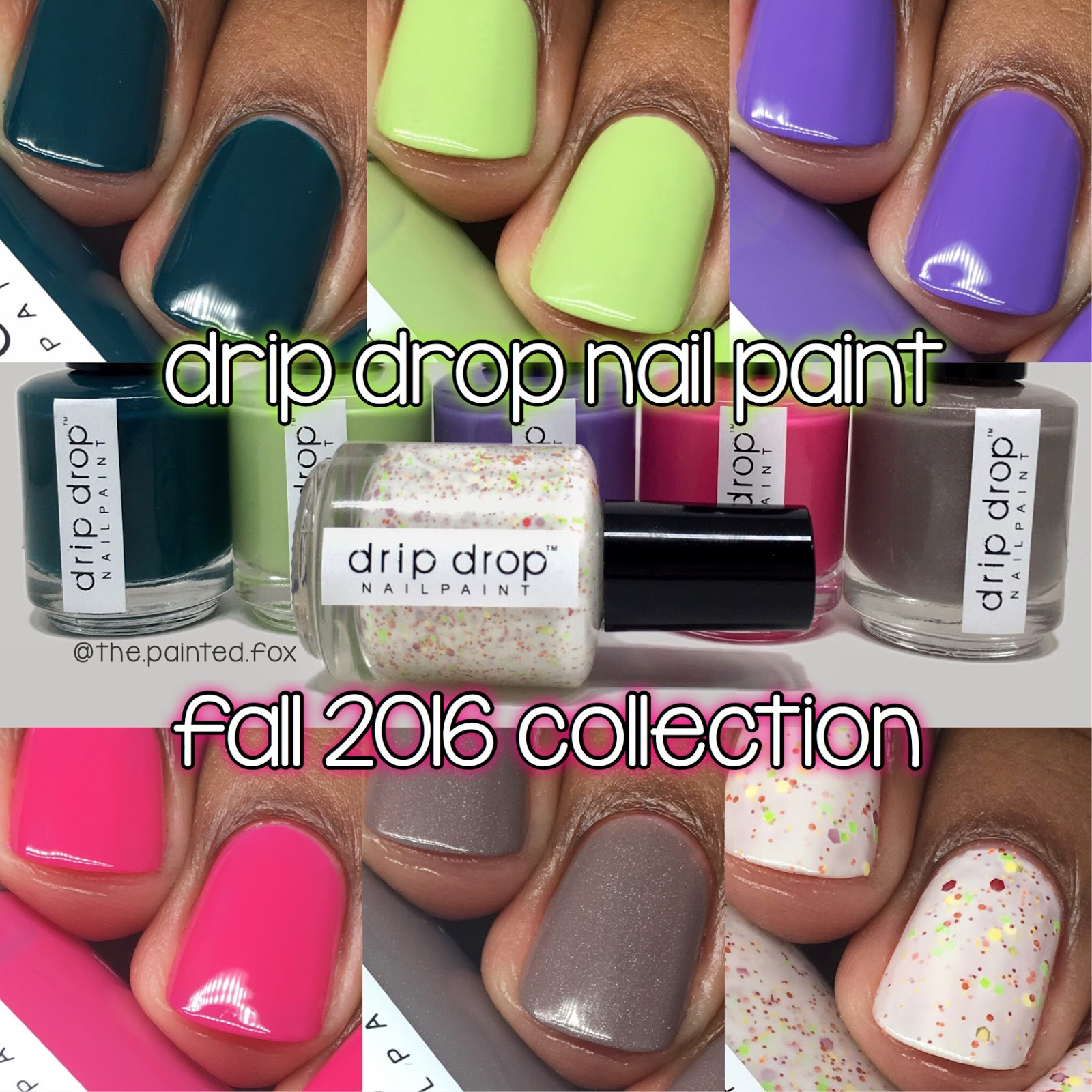 drip drop nail paint Fall 2016 Collection Swatches & Review ~ The ...