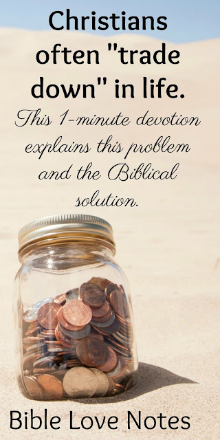Pennies or Quarters ? The choice is yours - Matthew 6:19-20