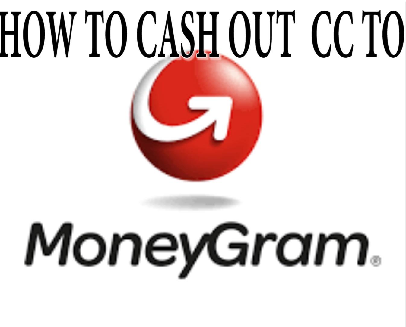 CC TO MONEYGRAM METHOD 2018 - KpoyagaHack | Best Blog To Learn All