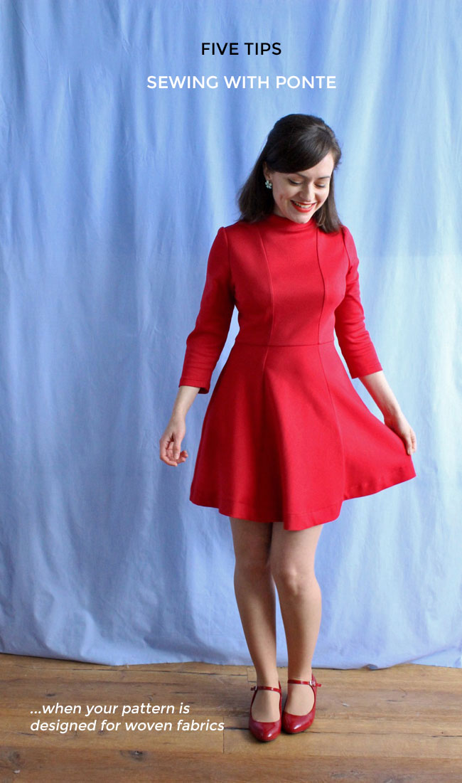 Five tips for sewing with ponte... when your pattern is designed for woven fabrics