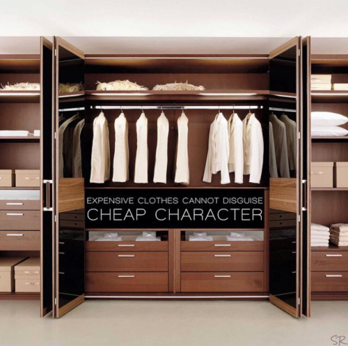 Wordless Wdnesday: Expensive Clothes Cannot Disguise Cheap Character, quotes, islamic quotes
