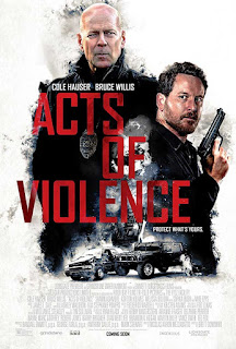 Acts of Violence ( 2018 )