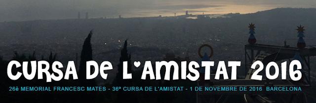 Cursa de l'Amistat 2016 se acerca!