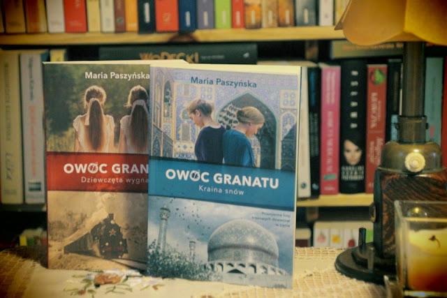 """Owoc granatu. Kraina snów"" - Maria Paszyńska"